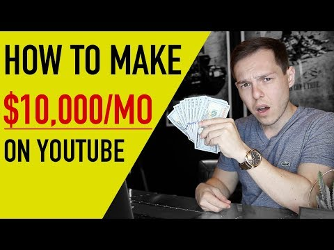 """""""How Can I Make $10,000 Per Month On YouTube?"""" 