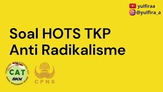 SOAL TKP HOTS ANTI RADIKALISME - CPNS 2021