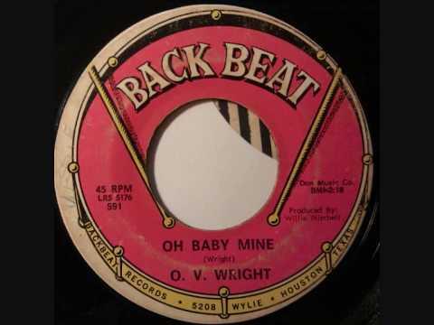 O. V. Wright - Oh baby mine.wmv