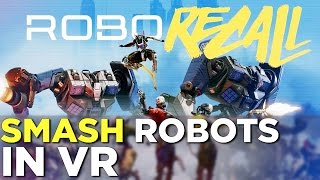 ROBO RECALL GAMEPLAY With Oculus Touch Controllers