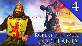 BRAVE NEW WORLD Civilization 6 Rise and Fall Scotland Robert The Bruce Gameplay 4
