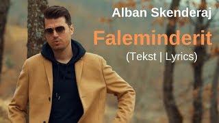 Alban Skenderaj - Faleminderit (Tekst | Lyrics)