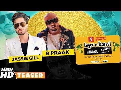 Lager & Barrel Festival   B Praak   Jassie Gill   Music   Game   Food   20-21 Sep   Speed Records