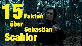 15 FAKTEN über Sebastian SCABIOR