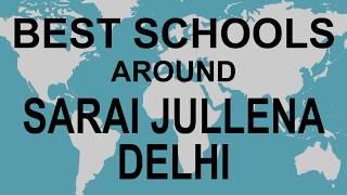Best Schools around Sarai Jullena Delhi   CBSE, Govt, Private, International | Vidhya Clinic