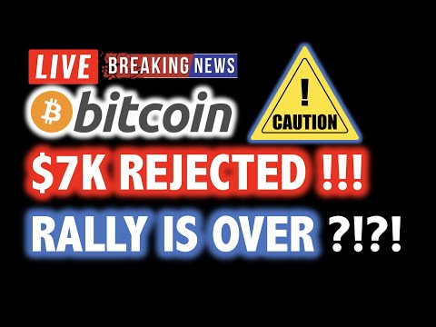 BITCOIN $7K REJECTED! Bull Rally is OVER?! Or… 🎯LIVE Crypto Analysis TA & BTC Cryptocurrency News