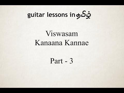 Kannaana Kanney | Viswasam | Guitar Lesson | In தமிழ் | Part 3