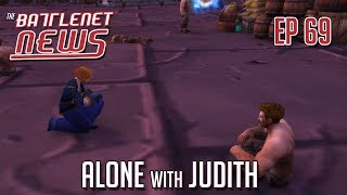 Alone with Judith | Battlenet News Ep 69
