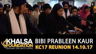 Bibi Prableen Kaur - aakhaa jeevaa visrai mar jaao - KC17 Reunion GNG Smethwick 14.10.17