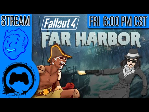 Fallout 4 - FAR HARBOR - TeamFourStar