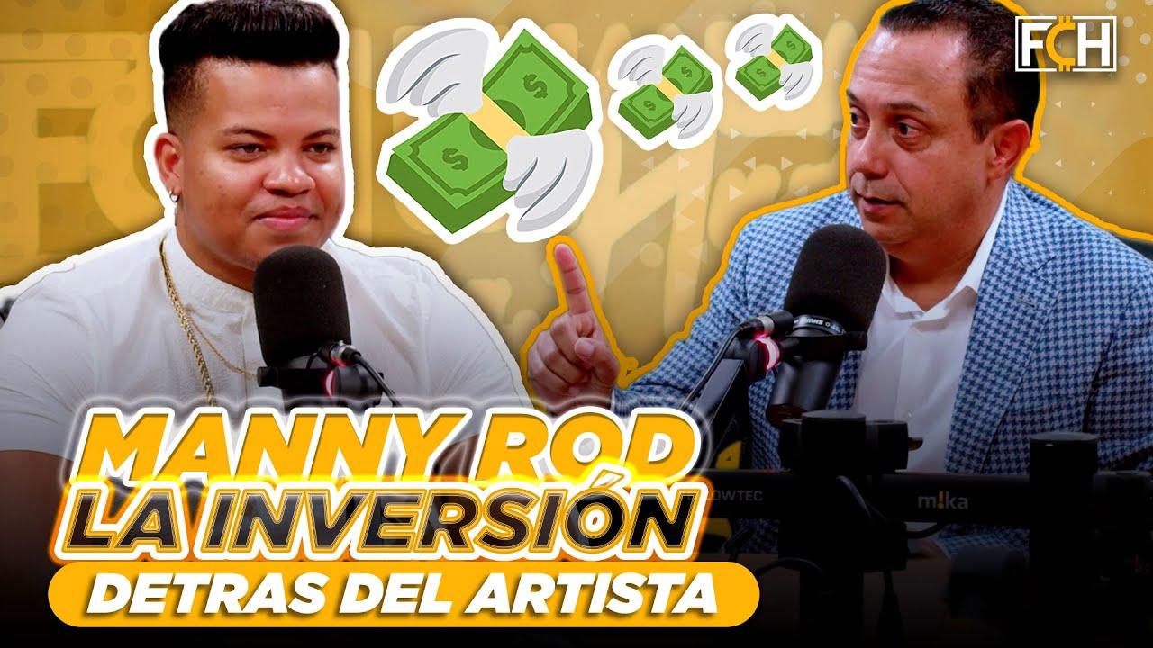 ✅ MANNY ROD: LA GRAN INVERSIÓN DETRÁS DE UN ARTISTA DE BACHATA (ANTIGUO ESTUDIO - FCH)