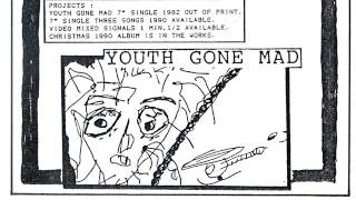 Youth Gone Mad - Better Things / Let