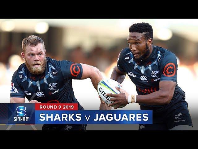 Sharks v Jaguares   Super Rugby 2019 Rd 9 Highlights