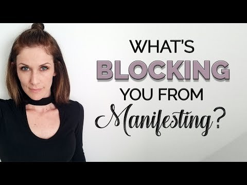 What's Blocking You From Manifesting?