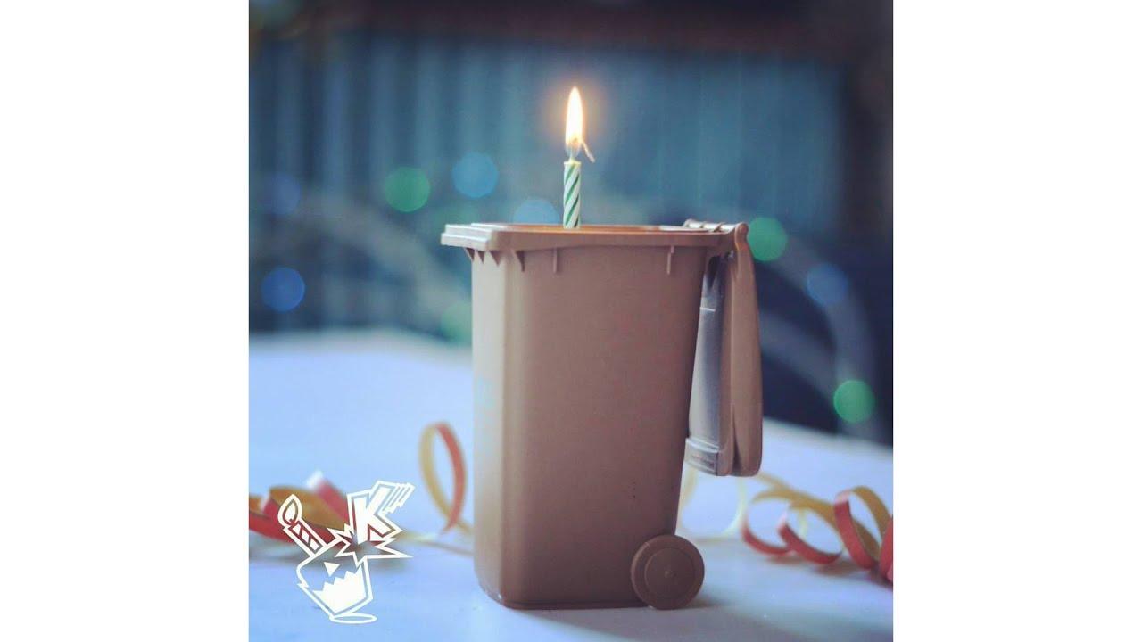 Happy Trash Can Birthday Youtube