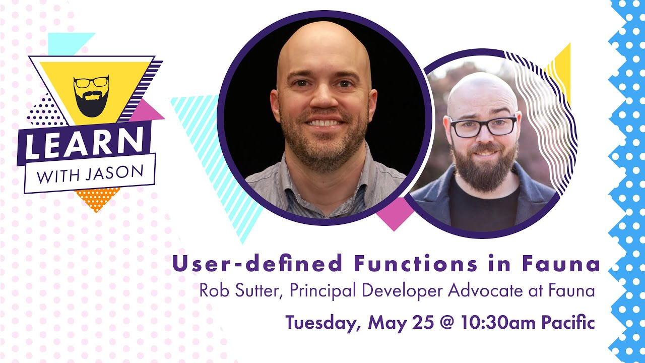 User-Defined Functions in Fauna (with Rob Sutter)