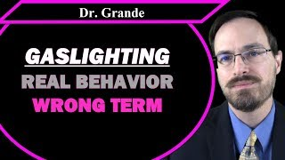 What is Gaslighting and Where did the Term Gaslighting Originate?