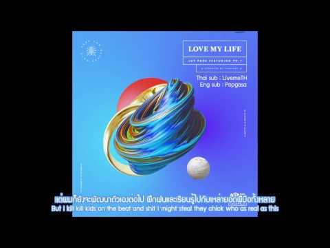 [THAISUB/KARAOKE] Jay Park - 'LOVE MY LIFE Feat. pH1'