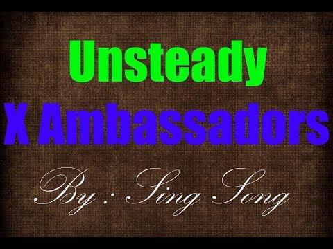 X Ambassadors Unsteady Karaoke No Vocal