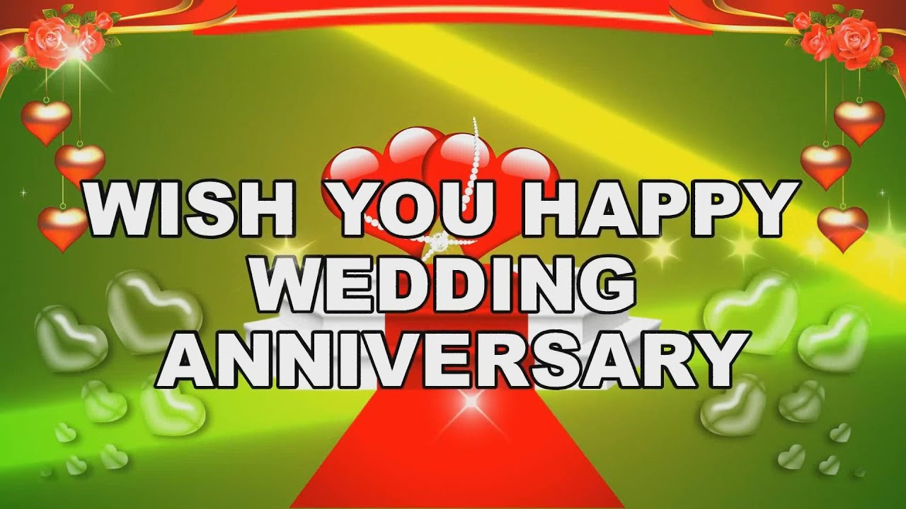 Happy marriage anniversary wedding anniversary greetings happy marriage anniversary wedding anniversary greetings anniversary wishes youtube m4hsunfo