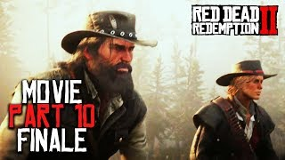 RED DEAD REDEMPTION 2 All Cutscenes (PART 10/EPILOGUE) Game Movie XBOX ONE X Enhanced