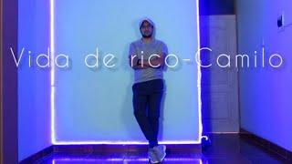Camilo - Vida de Rico (Official Video) Coreografía