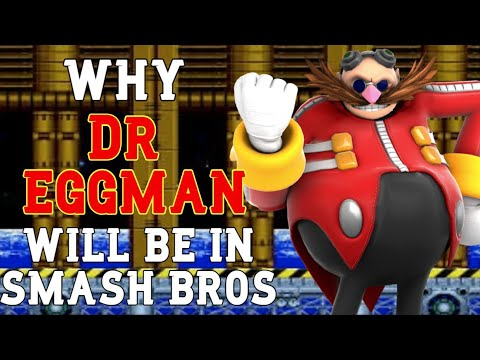 Why I Think Dr. Eggman Will Be In Smash Ultimate DLC  