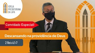Descansando na providência de Deus (2 Reis 6.1-7) por Rev. Gildásio Jesus Barbosa