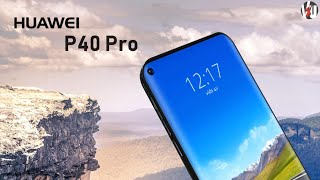 Huawei P40 Pro Official, Dual OS, Launch Date, Price, Camera, Features, Trailer, Leaks, First Look