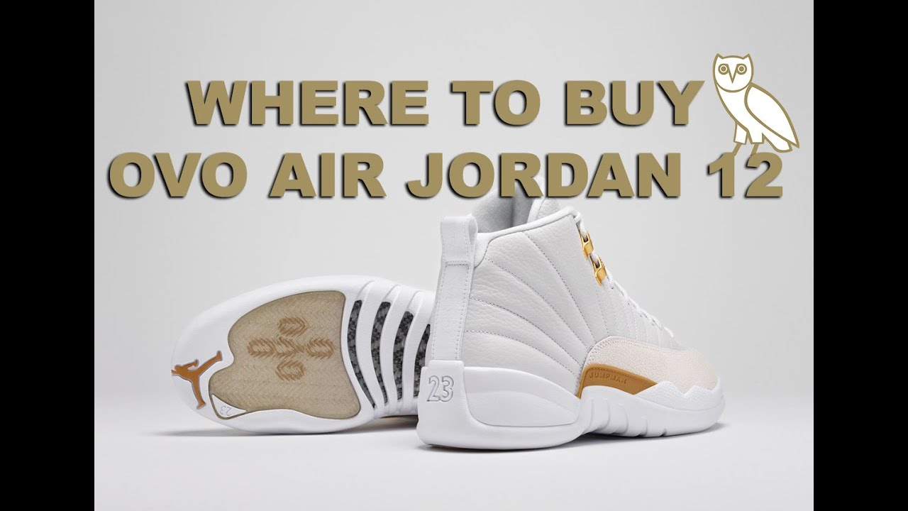 1fc1192ef57f73 Where to Buy the OVO Air Jordan 12 - YouTube