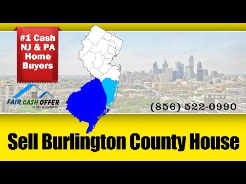 Sell My House Fast Burlington County NJ – 856-522-0990 – We Buy Burlington County NJ Houses