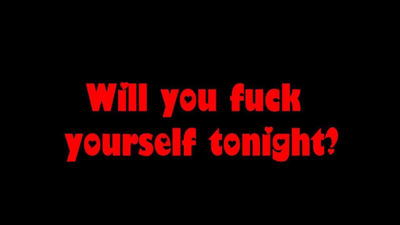 Will you fuck yourself tonight lyrics alexandher 12