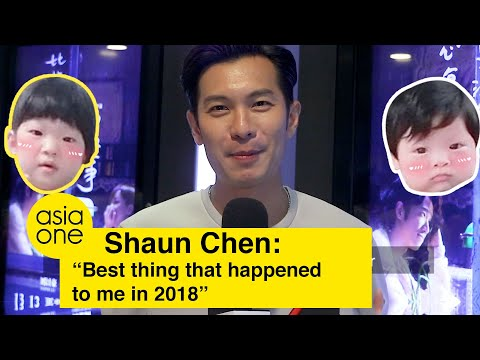 Shaun Chen shares the 'best thing that happened' in 2018