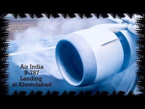 Landing @Ahemdabad in Rain B-787 Air India