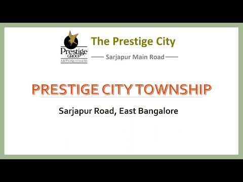 Prestige City | Prestige Township Project Sarjapur | Prestige Great Acres Plots | East Bangalore