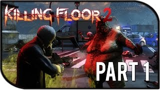 "Killing Floor 2 Gameplay Part 1 - ""Release!"" (Biotics Lab Survival Gameplay)"