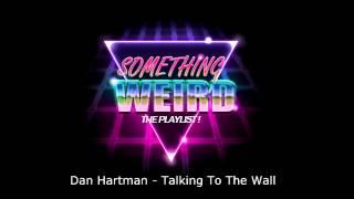 Dan Hartman - Talking To The Wall