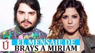 Brays Efe desata las redes con su comentario sobre Miriam tras Hay Algo en Mi Operación Triunfo 2017