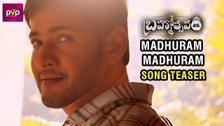 Madhuram Madhuram Song Teaser | Brahmotsavam Movie | Mahesh Babu | Kajal Aggarwal | Samantha