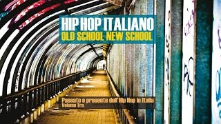 Best Italian Hip Hop - 2 Hour from the Old and New Italian School