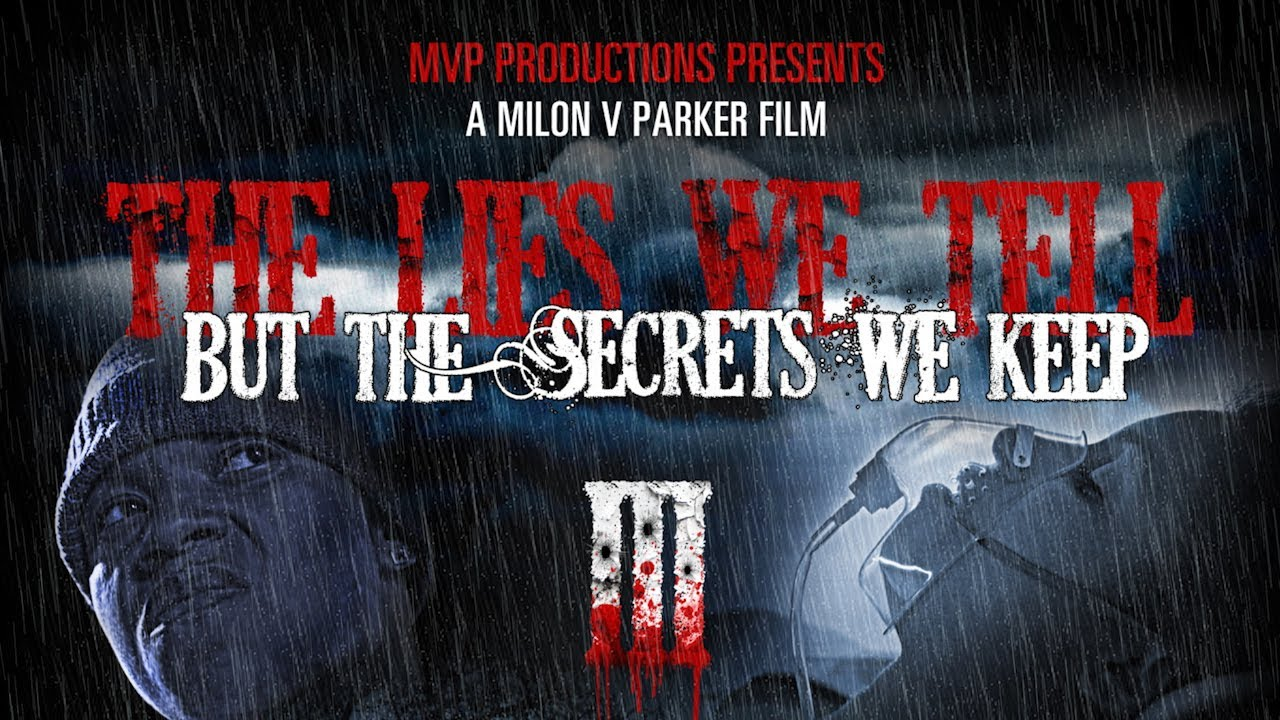 The Lies We Tell But The Secrets We Keep - Part 3 Trailer for Premiere