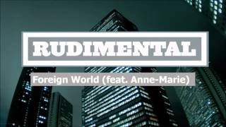 Watch Rudimental Foreign World video