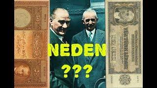 """İsmet İnönü """"Atatürk Resimlerini"""" Paralardan Neden Kaldırttı ?"""