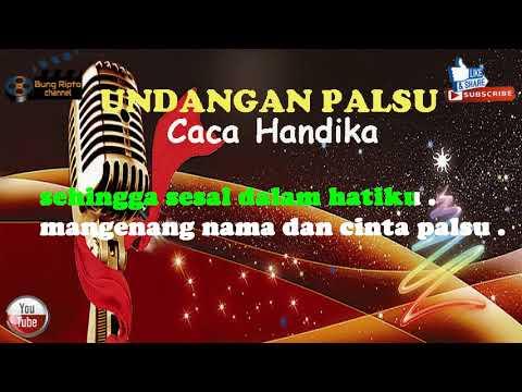 UNDANGAN PALSU - Caca Handika Dangdut Karaoke