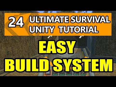 24  Unity Tutorial - How to make a Survival Game - How to Add Easy Build  System!