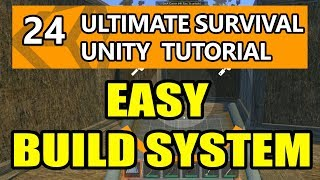 24 unity tutorial   how to make a survival game   how to add easy build system