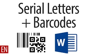 serial Letters with Barcodes in Microsoft Word