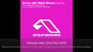 Aruna with Mark Eteson - Let Go (Starfarmers Dub)