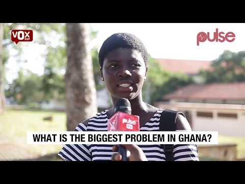 Be Honest! What Is The Biggest Problem In Ghana? | Vox Pop