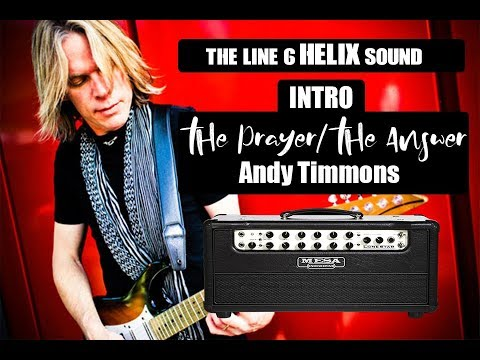 THE LINE 6 HELIX SOUND - LONESTAR SIM - INTRO The prayer/the answer -Andy timmons(COVER)